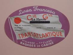 """Linea Francesa """" Le HAVRE """" Transatlantique Bagage De Cabine 1e Classe ( +/- 15,5 X 10 Cm. / Details Zie Foto ) ! - Boats"""