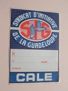 """SYNDICAT D'INITIATIVE De La GUADELOUPE """" CALE """" ( M..S/S Cabine Destination ) - ( +/- 14 X 10 Cm. / Details Zie Foto ) ! - Camping"""