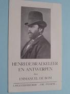 """HENRI De BRAEKELEER En ANTWERPEN Door Emmanuel DE BOM ( Uitgever """" DIE POORTE """" ) 10 X 16 Cm. / Boek / Voorstelling ! - Autres Accessoires"""