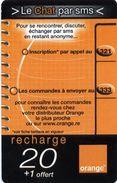 @+ Recharge Orange De La Réunion - Le Chat Par SMS. Date 06/2003 à Fin 12/05. Ref : PU21B - Reunion
