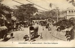 ASIE Asia - SRI LANKA ( Ceylon Ex CEYLAN )  COLOMBO A NATIVE STREET - Sri Lanka (Ceilán)