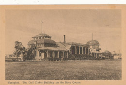 ASIE )) SHANGHAI   The Golf Club's Building On The Race Course   334 - Chine