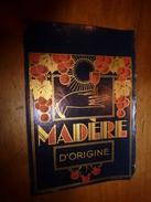 1920 ? Spécimen étiquette De Vin MADÈRE D'origine ,n° 104H ,déposé, Imp. G.Jouneau  3 Rue Papin à Paris - Art Nouveau
