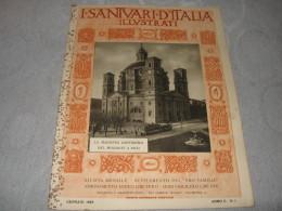 I SANTUARI D'ITALIA ILLUSTRATI N.1  Pro Familia 1929    LA MADONNA SANTISSIMA DEL MONDOVI' A VICO - Religion