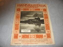 I SANTUARI D'ITALIA ILLUSTRATI N. 2    Pro Familia 1929   NOSTRA SIGNORA DI BONARIA  CAGLIARI - Religion