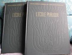 Encyclopédie Générale De L'éducation Nationale 2 Volume - Encyclopaedia