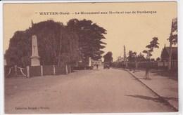 59 WATTEN Le Monument Aux Morts Et Rue De Dunkerque - Sonstige Gemeinden