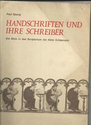 Livre De Paul Spang: Handschriften Und Ihre Schreiber - Ein Blick In Das Scriptorium Des Abtei Echternach - Art