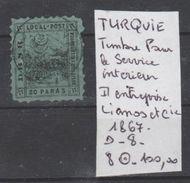 TIMBRE DE TURQUIE POUR LE SERVICE INTERIEUR ( LIANOS ET Cie) Nr 8 OBLITERE COTE  100€ - Oblitérés