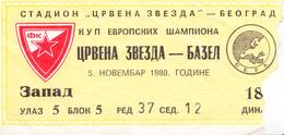 "FOOTBALL ""RED STAR"" YUGOSLAVIA - ""BASEL"" SWITZERLAND - Match Tickets"