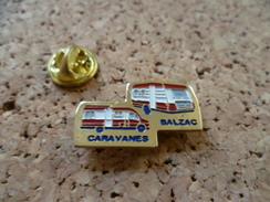 Pin's  ** Caravanes Balzac  ** Caravane, Camping Car - Transportation