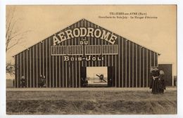 TILLIERES Sur AVRE - 27 - Eure - Le Hangar D'Aviation Du Bois Joli - Aérodrome - Tillières-sur-Avre