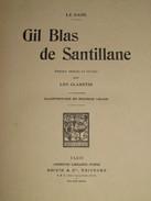 066 / LIVRE / GIL BLAS De Santillane (Le Sage) - 1929 - 272 Pages - Bücher, Zeitschriften, Comics
