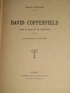 067 / LIVRE / DAVID COPPERFIELD De Charles DICKENS - 1924 - 400 Pages - Libros, Revistas, Cómics