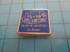 Pin510a Pin's Pins / Beau Et Rare : ECOLE ST MARTIN LE MANS SARTHE  Marquage Au Dos : ---- - Administrations