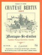Etiquette Vin De Bordeaux Montagne Saint émilion 1987 Chateau Bertin - 37,5 Cl - Bordeaux