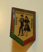 PIN * Rancho Folclorico Juventude Portuguesa * Dudelange * Luxembourg * NTL - Badges