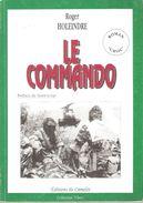 LE COMMANDO ROMAN CHOC GUERRE ALGERIE PAR R. HOLEINDRE - Livres