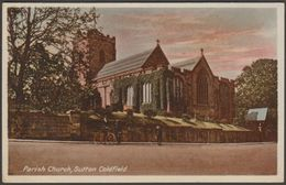 Parish Church, Sutton Coldfield, Warwickshire, 1916 - Milton Sunset Postcard - England
