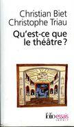 Qu'est Ce Que Le Théâtre ? Par Biet Et Triau (ISBN 2070300366 EAN 9782070300365) - Autres