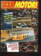X SICILIA MOTORI 9/1990 RALLY MESSINA MONTE ERICE CEFALU' GIBILMANNA CLUB FLORIO - Motori