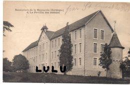 DEPT 24 : Sanatorium De La Meynardie Le Pavillon Des Malades : édit. ? N° 4 - France