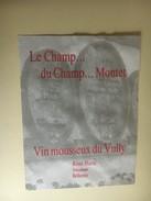 6374 - Vully Le Champ... Du Champ...Montet Vin Mousseux René Hurni Bellerive Suisse - Etiquettes
