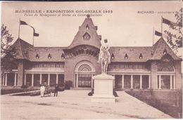 CPA - Marseille - Palais De Madagascar Et Statue Du Général Galliéni - Colonial Exhibitions 1906 - 1922