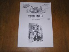 UCCLENSIA Revue N° 193 Régionalisme Brabant Uccle Rhode Raspail Milicien Vervlog Agde De Hel 1940 Florine Hélicoptère - Bélgica