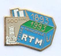 Pin's RTM - Régie Transports Metropolitains - 100 Ans Caisse Principale - Coffre Et Billet 500 F - Univers Pub - G1101 - Transportation