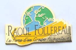 Pin's Double Attache Association RAOUL FOLLEREAU - Globe Terrestre - G1102 - Associations