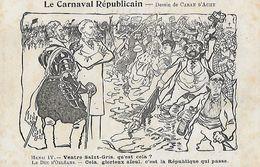 CPA .  Illustrateur  CARAN D'ACHE.  Le Carnaval Républicain, Henri IV Et Le Duc D'Orléans.  .CO 085 - Caran D'Ache