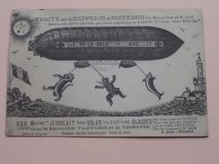 VERITE Sur Le ZEPPELIN De SISTERON ( G. Jacob / Rose ROURE ) Anno 19?? - HUMOR ( Voir Photo Pour Détail ) ! - France