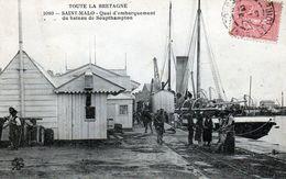 SAINT MALO Quai D'embarquement Du Bateau De Soupthampton (Southampton) Série Toute Le Bretagne N° 1080 - Saint Malo