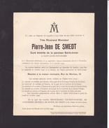 MAXENZELE SAINT-JOSSE Curé Pierre-Jean DE SMEDT 1859-1940 Curé De Saint-Josse Enterré LAEKEN Famille MICHIELS MENSCHAERS - Obituary Notices