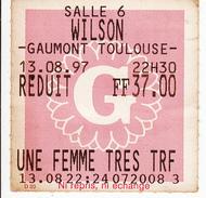 Ticket De Cinéma  -GAUMONT WILSON  TOULOUSE - Biglietti D'ingresso