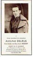 ADOLPHE DELRUE.  Soldat Au 3è Chasseur, Décédé Le 22 Octobre 1943 à Cassel. - Obituary Notices