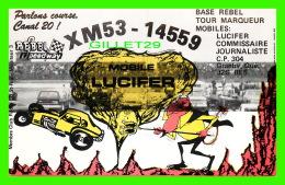 CARTES QSL - REBEL SPEEDWAY, GRANBY, QUÉBEC - VOITURE DE COURSES - MOBILE LUCIFER No XM53-14559 - - Radio Amateur