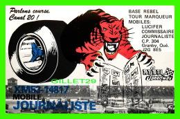 CARTES QSL - REBEL SPEEDWAY, GRANBY, QUÉBEC -TIGRE -  MOBILE JOURNALISTE No XM53-14817 - TIGRE - - Radio Amateur