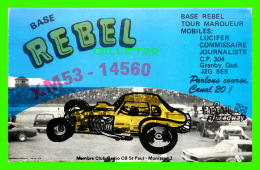 CARTES QSL - REBEL SPEEDWAY, GRANBY, QUÉBEC - VOITURE DE COURSES -  BASE REBEL  No XM53-14560 - - Radio Amateur