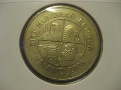 100 Kr 2006 Fish ICELAND Islande Coin - Iceland