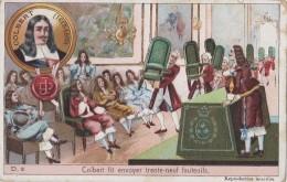 Chromos - Histoire De France - Célébrités - Colbert Académie Française - Louis XIV - Quarante Fauteuils - Chromos