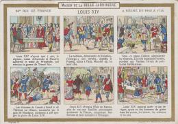 Chromos - Histoire De France -  Roi - Louis XIV - Magasin La Belle Jardinière - Chromo Fin XIXème - Autres