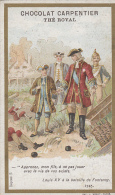 Chromos - Chocolat Carpentier Thé Royal - Histoire - Louis XV Bataille De Fontenoy - Cioccolato