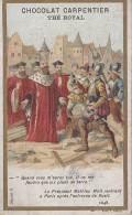 Chromos - Chocolat Carpentier Thé Royal - Histoire - Président Mathieu Molé Paris 1648 - Cioccolato