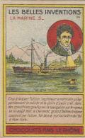 Chromos - Chocolats Fins Le Rhône - Inventions - Marine - Navigation à Vapeur Robert Fulton - Bâteau à Roue - Cioccolato