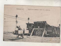 MACEDOINE 1917 - Ravitaillement Par Fil Aérien - Guerre 1914-18