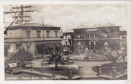"""ERITREA - Colonia Italiana - A.O.I. /  Piazza Roma - Banca D'Italia  _ Ediz. """" La Cartotecnica """" Asmara - Eritrea"""