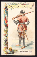 CHROMO Chocolat LOUIT Frères  Infanterie 1580     Costumes Militaires Uniformes Uniform - Louit