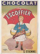 Publicité Sur Carte Postale - Chocolat ''Escoffier'' (St-Étienne) (Coulet Vers 1900) - Publicité